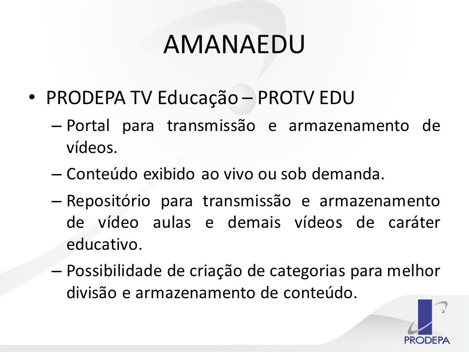 AMANAEDU PRODEPA TV Educação – PROTV EDU