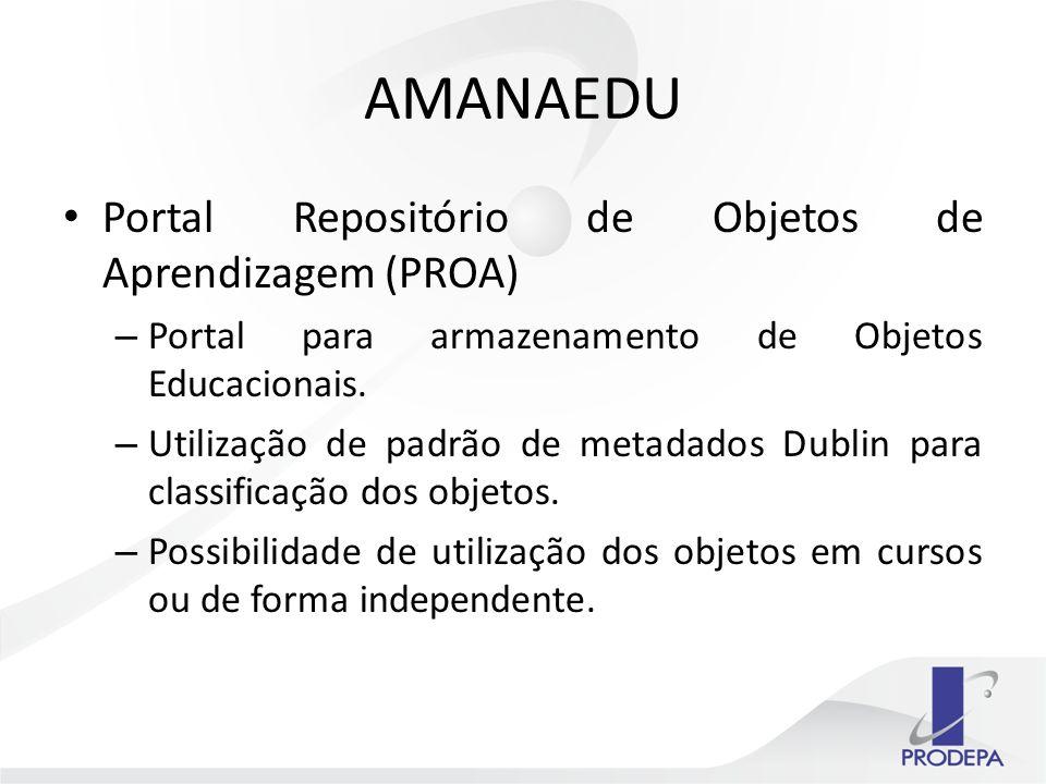 AMANAEDU Portal Repositório de Objetos de Aprendizagem (PROA)