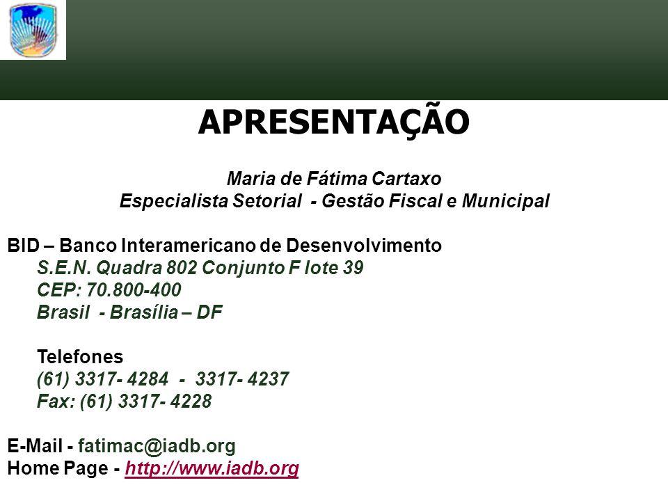 APRESENTAÇÃO Maria de Fátima Cartaxo