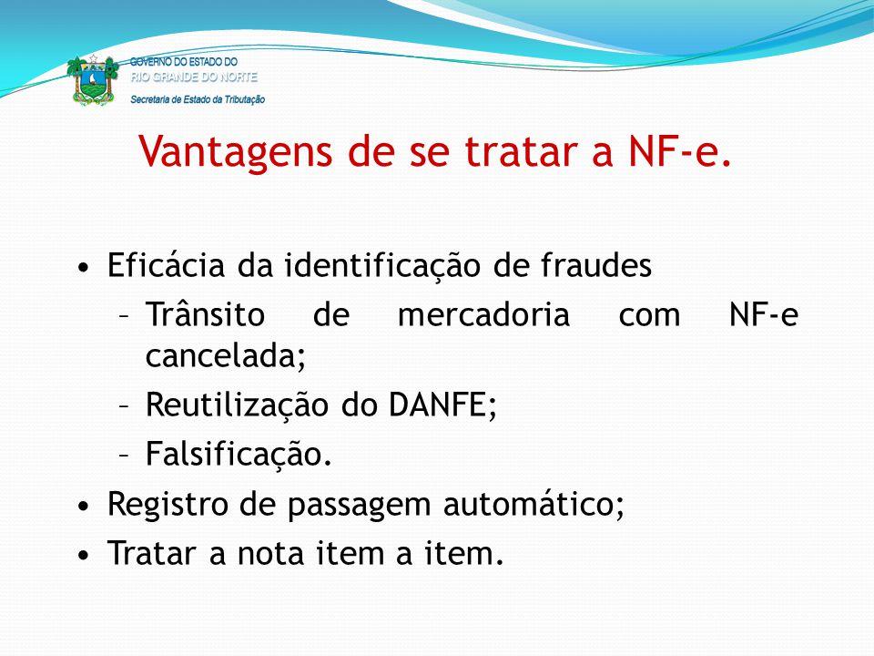 Vantagens de se tratar a NF-e.