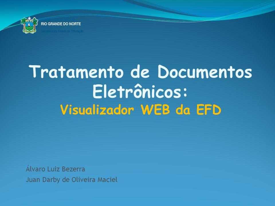 Tratamento de Documentos Eletrônicos: Visualizador WEB da EFD