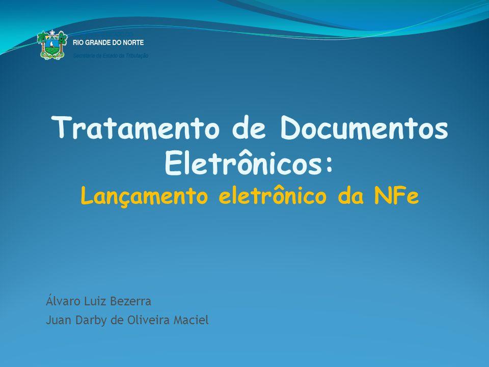 Tratamento de Documentos Eletrônicos: Lançamento eletrônico da NFe
