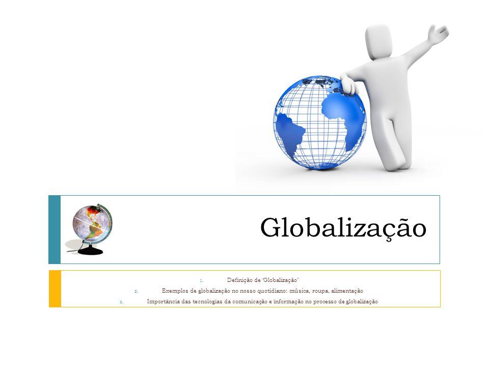Definição de 'Globalização'