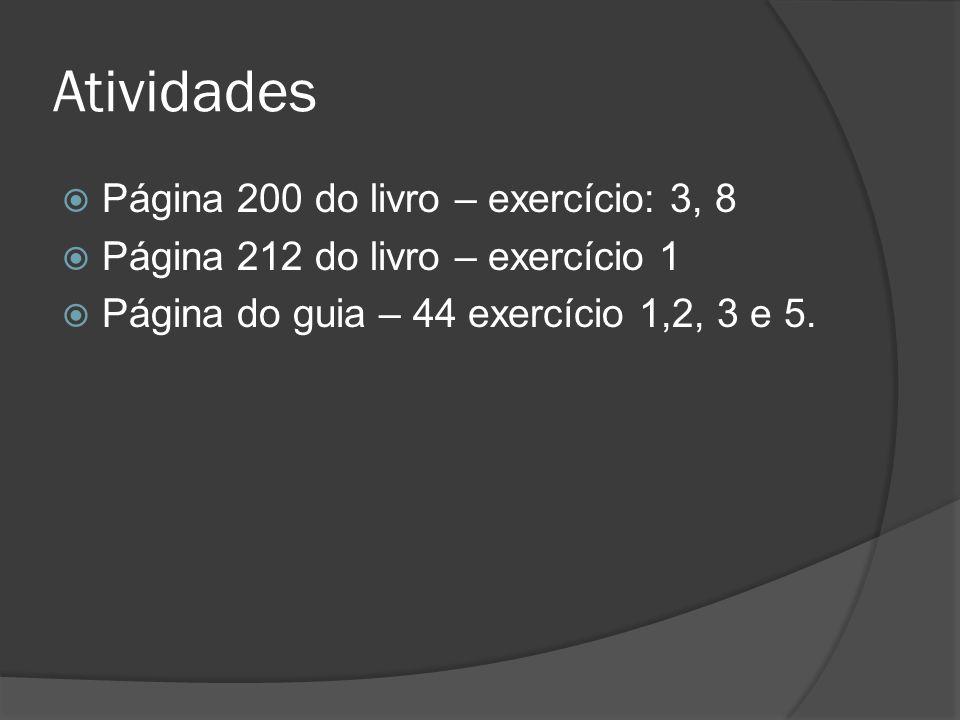 Atividades Página 200 do livro – exercício: 3, 8