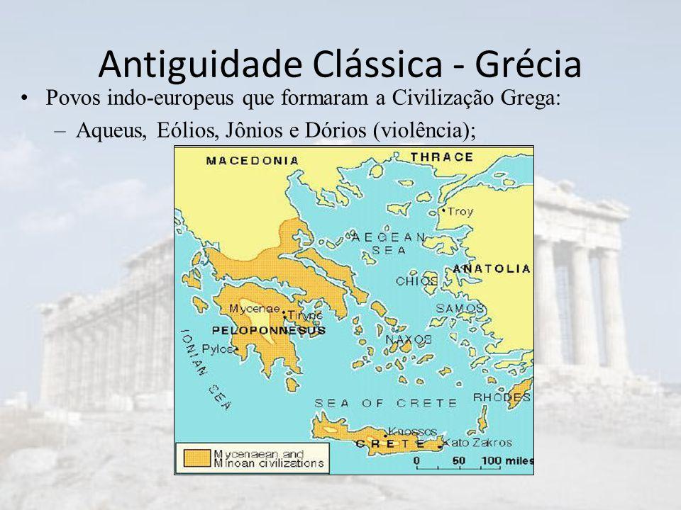 Antiguidade Clássica - Grécia