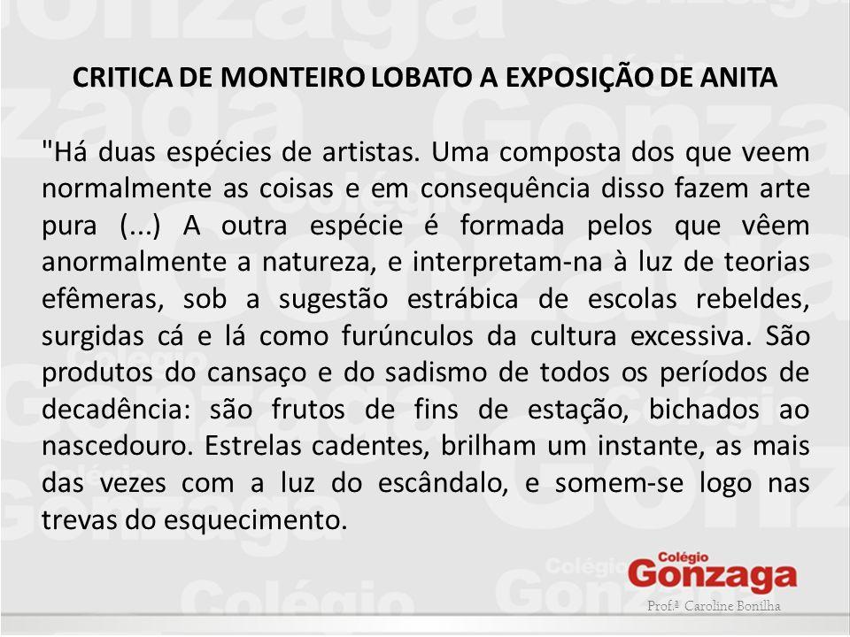 CRITICA DE MONTEIRO LOBATO A EXPOSIÇÃO DE ANITA