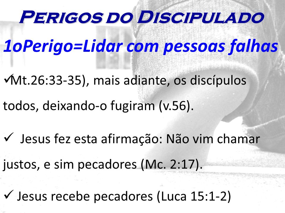 Perigos do Discipulado