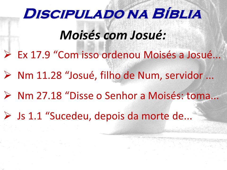 Discipulado na Bíblia Moisés com Josué: