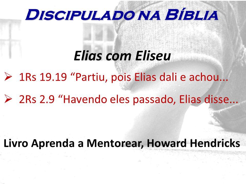 Discipulado na Bíblia Elias com Eliseu