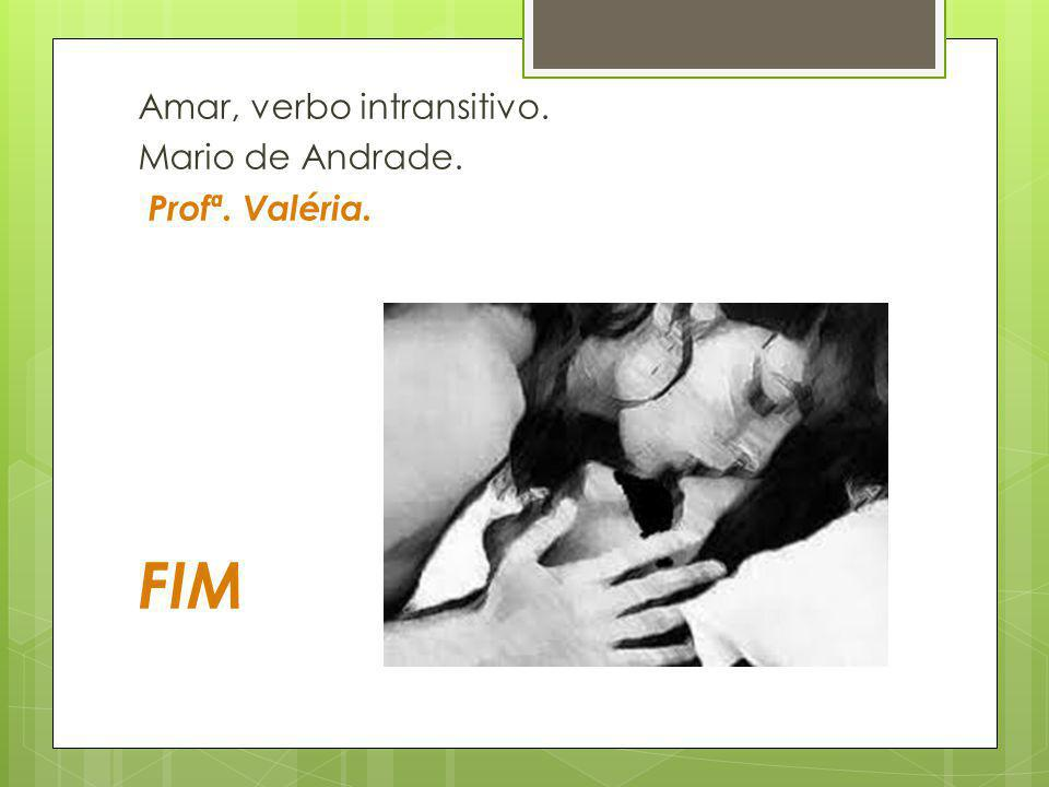 Amar, verbo intransitivo.