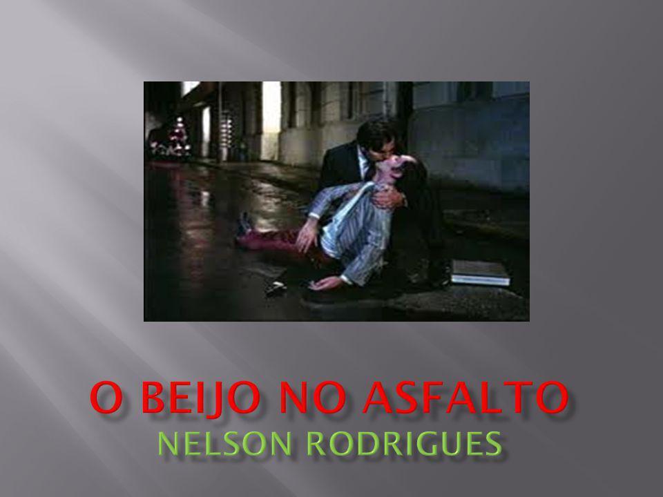 O Beijo no Asfalto Nelson Rodrigues