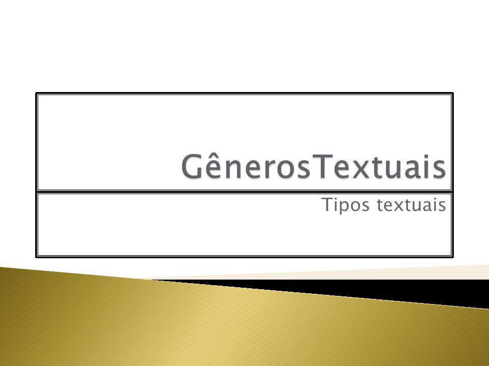 GênerosTextuais Tipos textuais