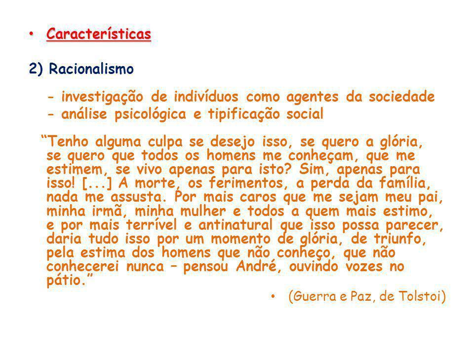 - investigação de indivíduos como agentes da sociedade
