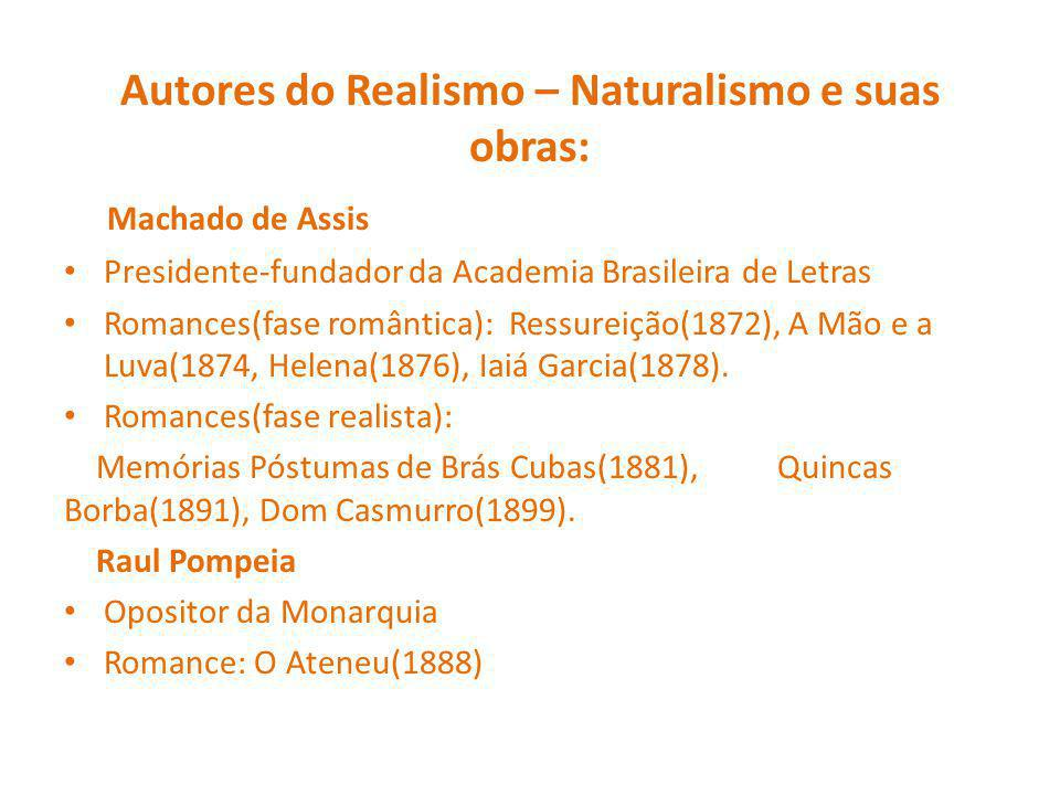 Autores do Realismo – Naturalismo e suas obras: