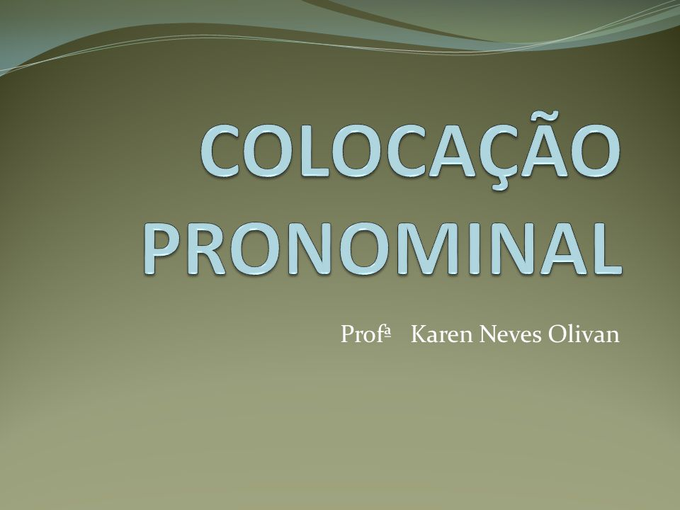 Profª Karen Neves Olivan