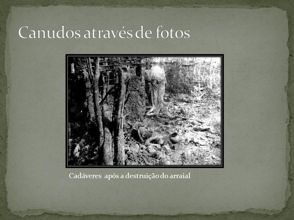 Canudos através de fotos