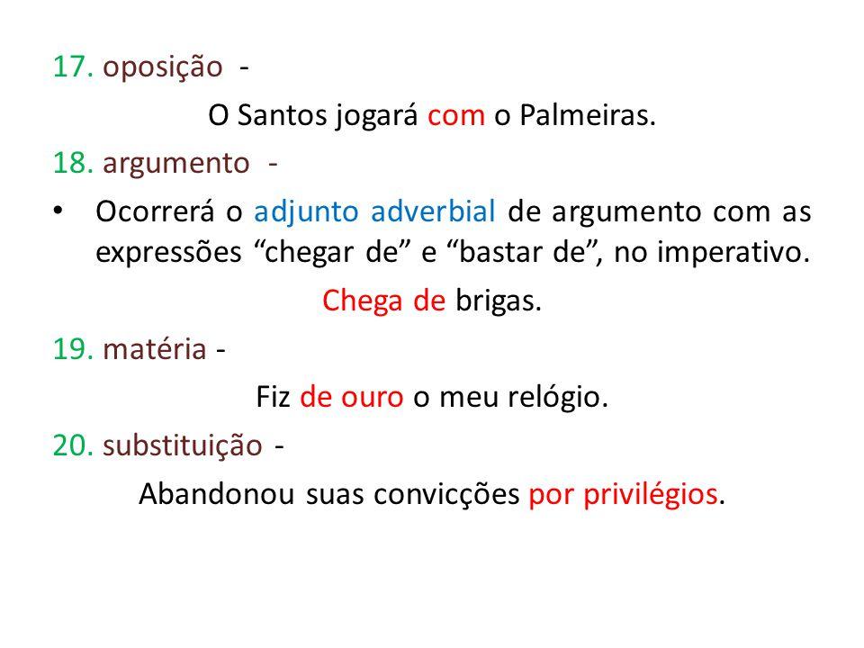 O Santos jogará com o Palmeiras. 18. argumento -