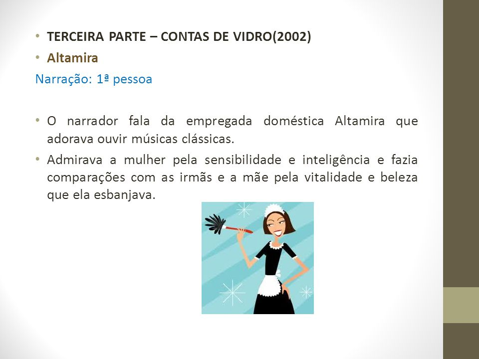 TERCEIRA PARTE – CONTAS DE VIDRO(2002)