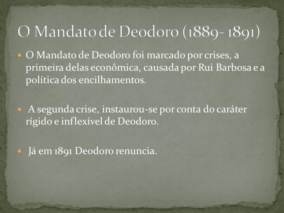 O Mandato de Deodoro (1889- 1891)