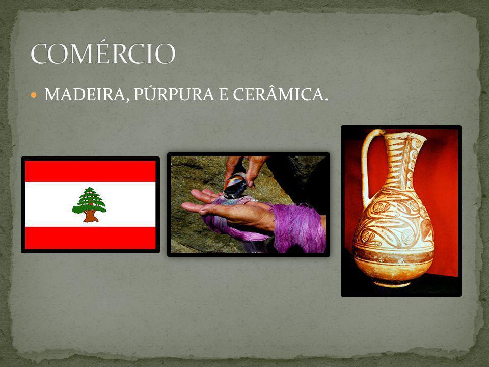 COMÉRCIO MADEIRA, PÚRPURA E CERÂMICA.