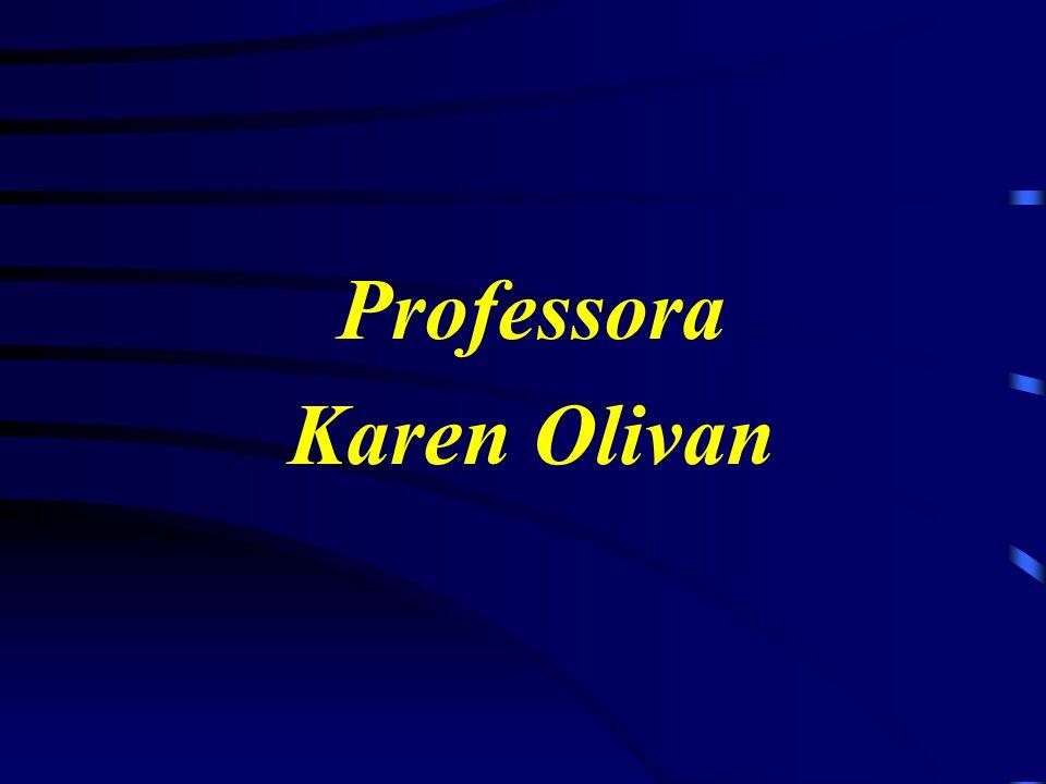 Professora Karen Olivan