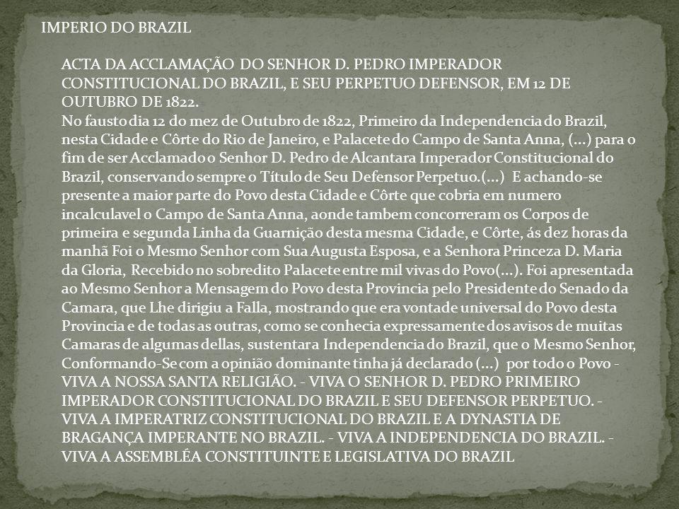 IMPERIO DO BRAZIL ACTA DA ACCLAMAÇÃO DO SENHOR D