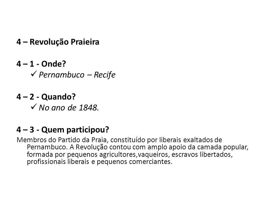 4 – Revolução Praieira 4 – 1 - Onde Pernambuco – Recife