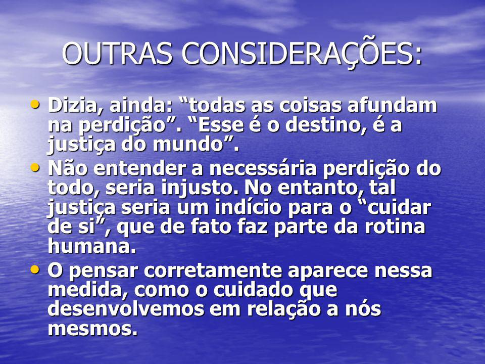 OUTRAS CONSIDERAÇÕES: