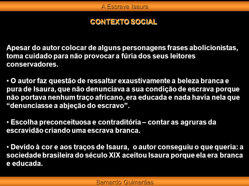 A Escrava Isaura CONTEXTO SOCIAL.