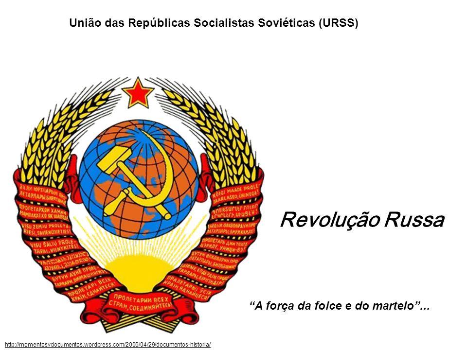 Revolução Russa União das Repúblicas Socialistas Soviéticas (URSS)