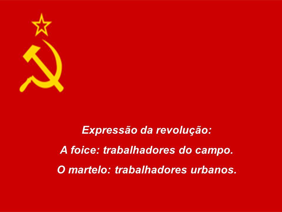 Expressão da revolução: A foice: trabalhadores do campo.