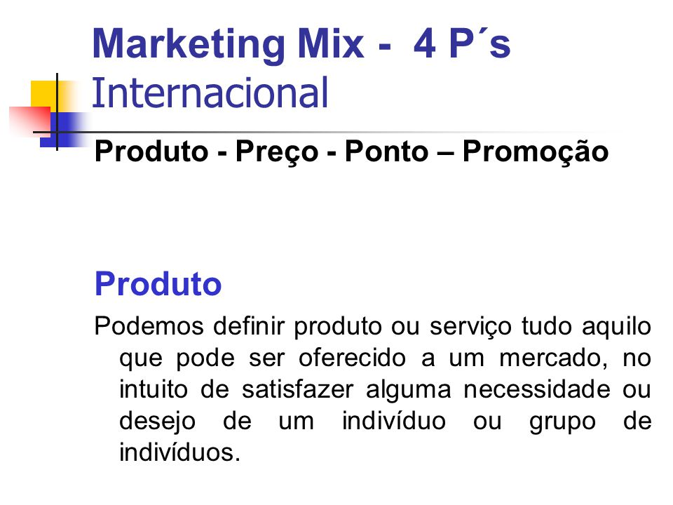 Marketing Mix - 4 P´s Internacional
