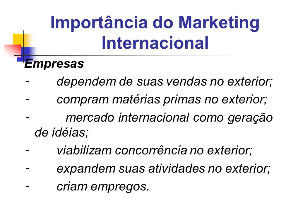 Importância do Marketing Internacional