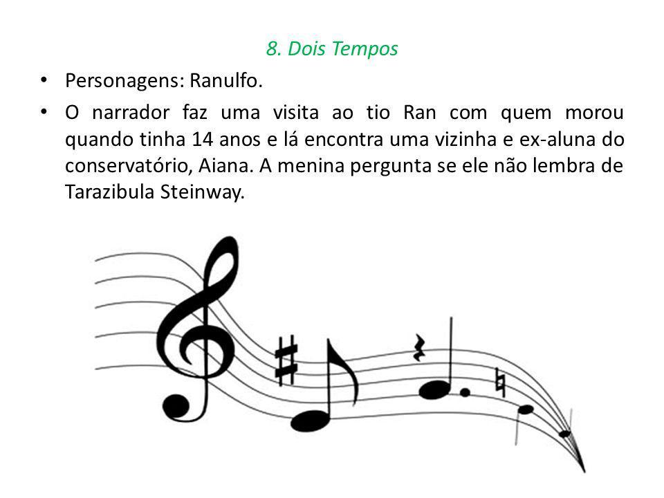 8. Dois Tempos Personagens: Ranulfo.