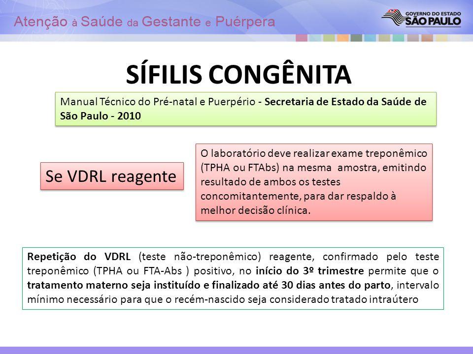 SÍFILIS CONGÊNITA Se VDRL reagente