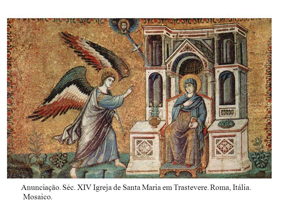 Anunciação. Séc. XIV Igreja de Santa Maria em Trastevere. Roma, Itália.
