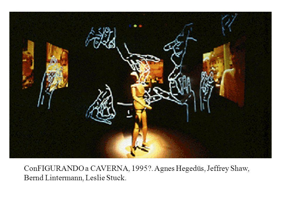 ConFIGURANDO a CAVERNA, 1995