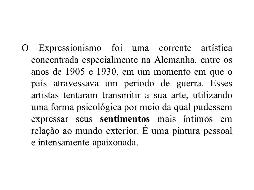 O Expressionismo foi uma corrente artística concentrada especialmente na Alemanha, entre os anos de 1905 e 1930, em um momento em que o país atravessava um período de guerra.