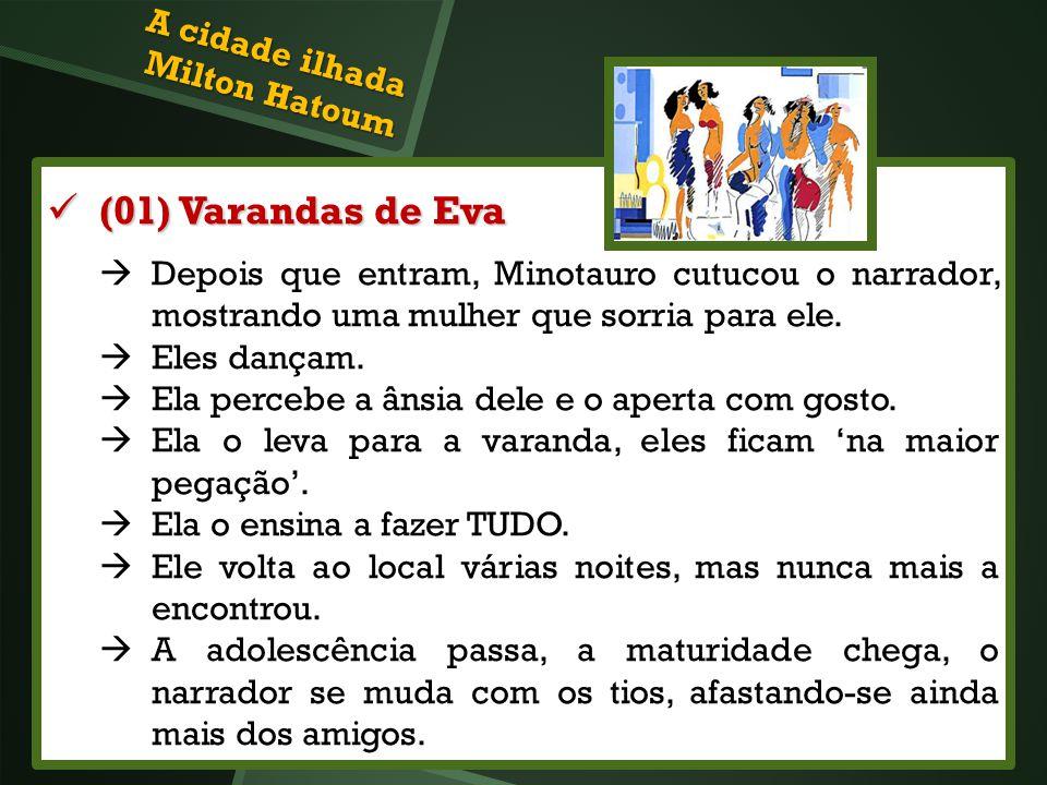 (01) Varandas de Eva A cidade ilhada Milton Hatoum