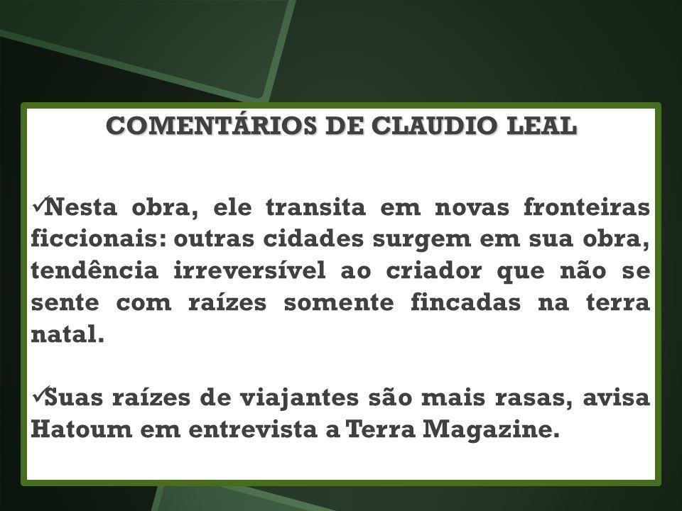 COMENTÁRIOS DE CLAUDIO LEAL