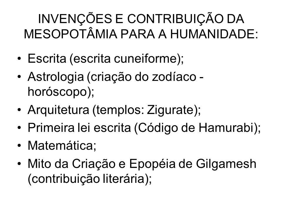INVENÇÕES E CONTRIBUIÇÃO DA MESOPOTÂMIA PARA A HUMANIDADE: