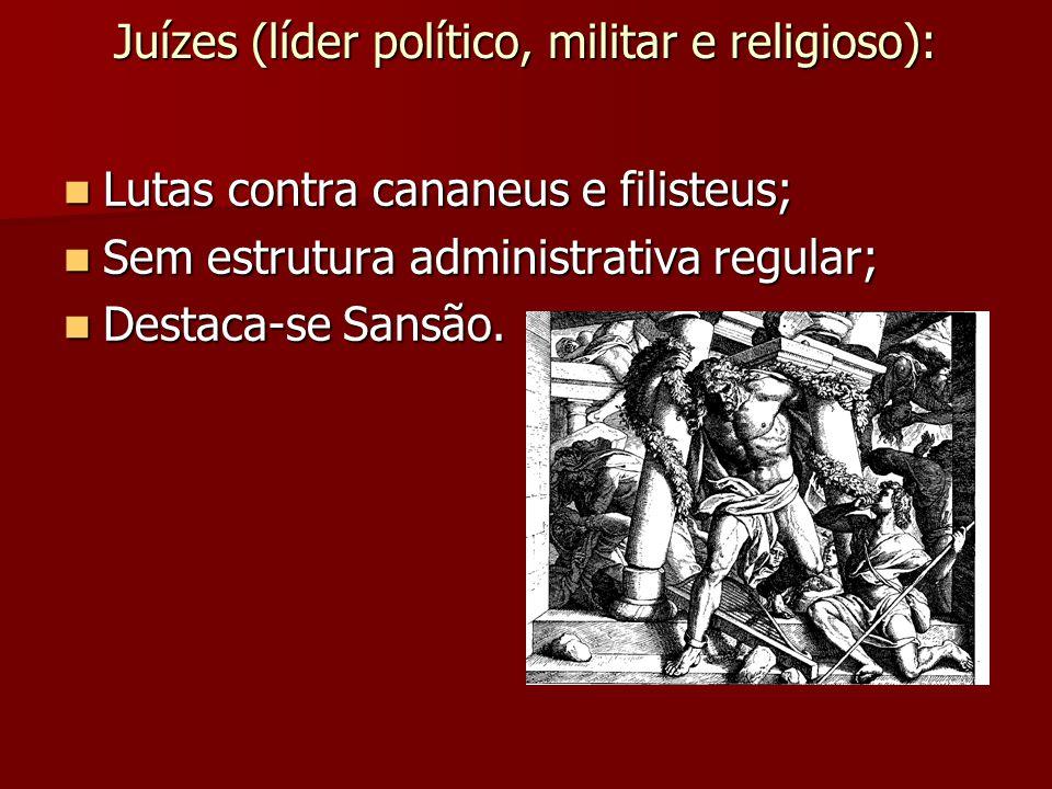 Juízes (líder político, militar e religioso):