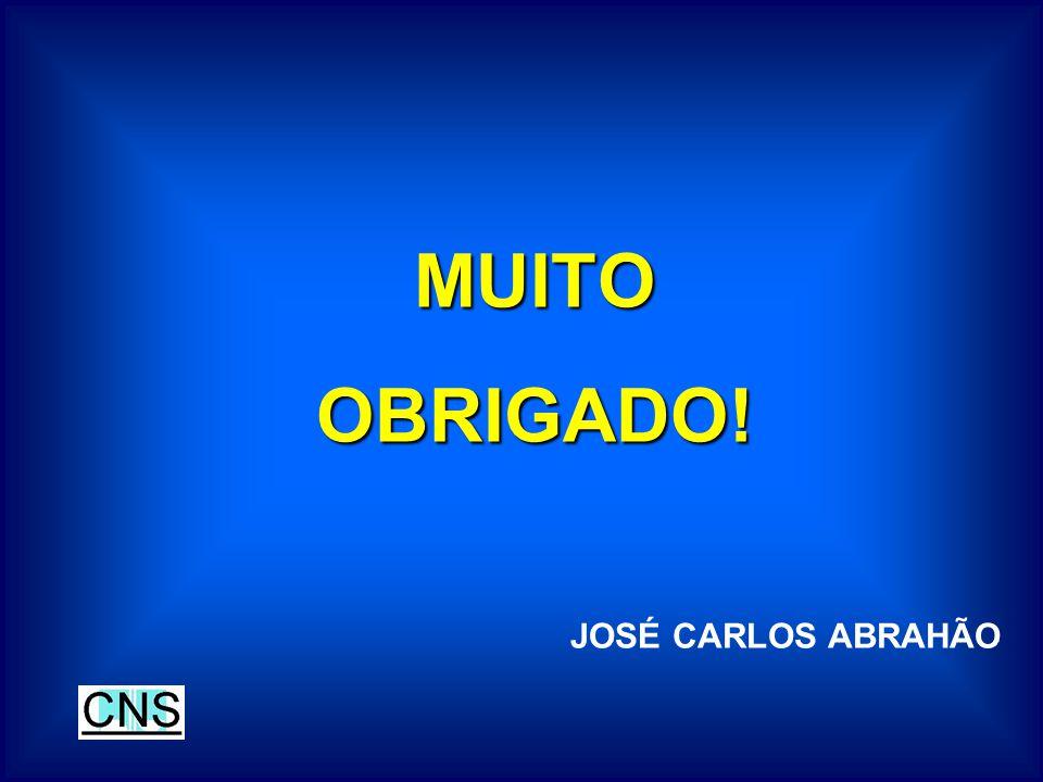 MUITO OBRIGADO! JOSÉ CARLOS ABRAHÃO