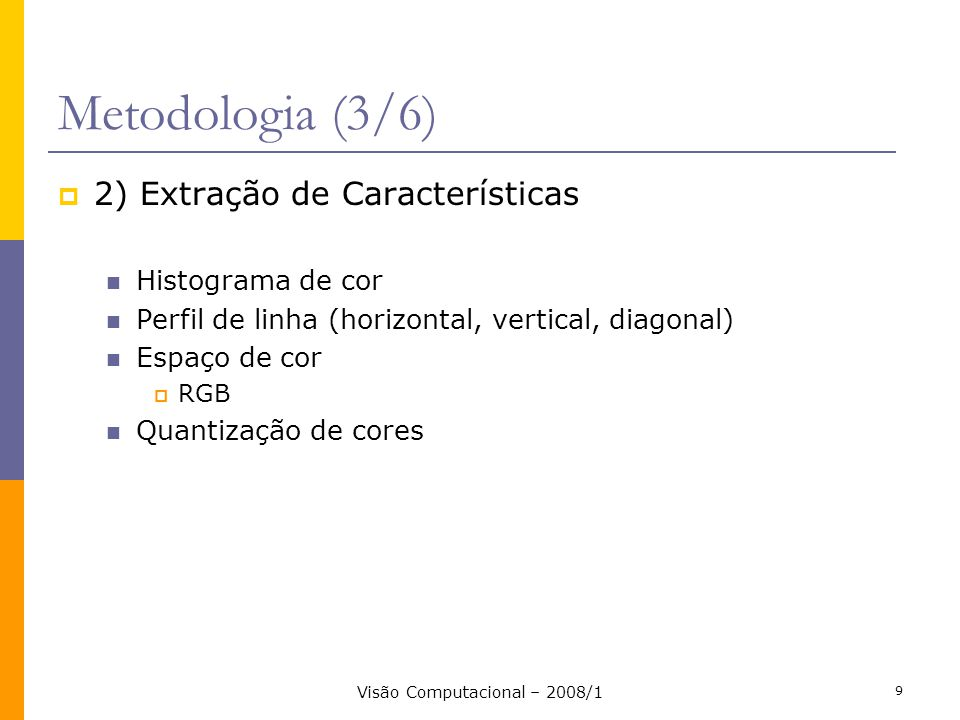Visão Computacional – 2008/1