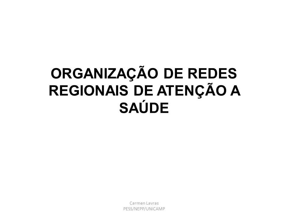 ORGANIZAÇÃO DE REDES REGIONAIS DE ATENÇÃO A SAÚDE