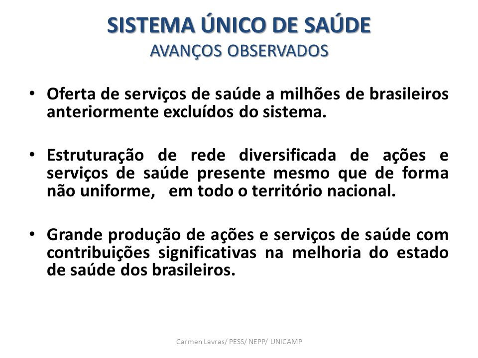 SISTEMA ÚNICO DE SAÚDE AVANÇOS OBSERVADOS