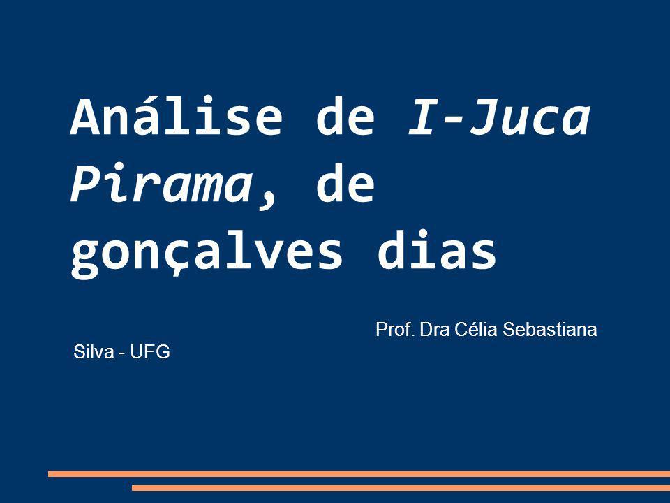 Análise de I-Juca Pirama, de gonçalves dias