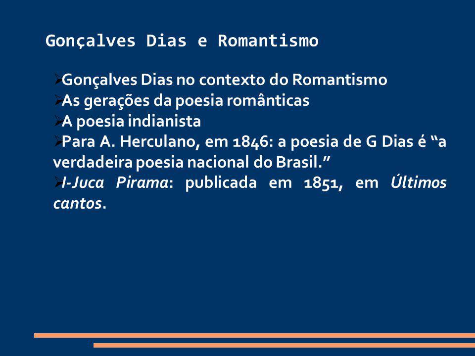 Gonçalves Dias e Romantismo