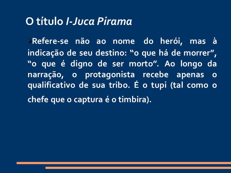 O título I-Juca Pirama