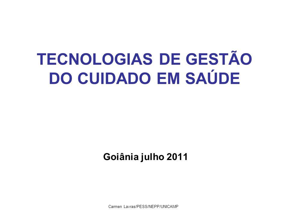 TECNOLOGIAS DE GESTÃO DO CUIDADO EM SAÚDE